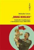 Litera Bohuslav: Druhá revoluce - Stalinská transformace v Sovětském svazu 1928–1934
