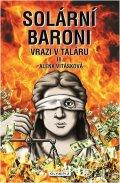 Vitásková Alena: Solární baroni III. - Vrazi v taláru