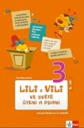 Nastoupilová Dita: Lili a Vili  3 - Ve světě čtení a psaní 2. díl