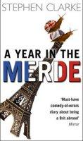 Clarke Stephen: A Year in the Merde