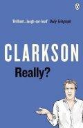 Clarkson Jeremy: Really?