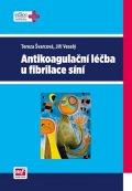 Švarcová Tereza, Veselý Jiří: Antikoagulační léčba u fibrilace síní