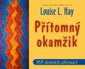 Hay Louise L.: Přítomný okamžik