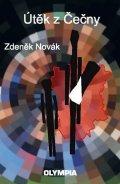 Novák Zdeněk: Útěk z Čečny