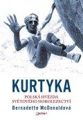 McDonaldová Bernadette: Kurtyka - Polská hvězda světového horolezectví