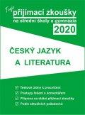 neuveden: Tvoje přijímací zkoušky 2020 na střední školy a gymnázia: Český jazyk a lit