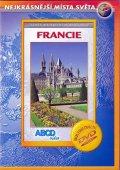 neuveden: Francie - Nejkrásnější místa světa - DVD