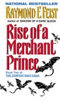 Feist Raymond E.: Rise of a Merchant Prince (Book Two)
