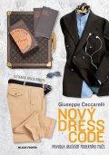 Ceccarelli Giuseppe: Nový dress code - Pravidla oblékání moderního muže