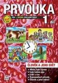 neuveden: Prvouka pro 1.ročník základní školy - Pracovní učebnice 1. díl