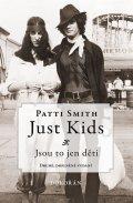 Smith Patti: Just kids / Jsou to jen děti
