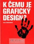 Twemlowová Alice: K čemu je grafický design?