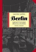 Lutes Jason: Berlín 2 - Město kouře