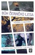 Fruhwirtová Hana, Kravčík Jan,: Bůh Černého lesa - Povídky o bestiích
