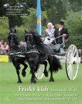 Gregor Dalibor, Kolovrat Oldřich,: Fríský kůň – černá perla – II. díl / The Friesian Horse - A Black Pearl - V