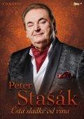 neuveden: Stašák Peter - Ústa sladké od vína - CD + DVD