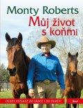 Roberts Monty: Můj život s koňmi