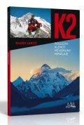 Jaroš Radek: K2, poslední klenot mé koruny Himálaje