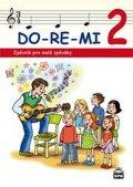 Lišková Marie: DO-RE-MI 2 - Zpěvník pro malé zpěváky