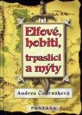 Čudrnáková Andrea: Elfové, hobiti, trpaslíci a mýty