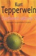 Tepperwein Kurt: Duchovní zákony 2 - Mentální a spirituální cvičení