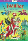 Scott Walter: Ivanhoe - Světová četba pro školáky