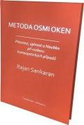 Sankaran Rajan: Metoda osmi oken - Přesnost, úplnost a hloubka při rozboru homeopatických p
