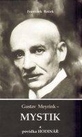 Roček František: Gustav Meyrink - Mystik a povídka Hodinář