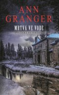 Granger Ann: Mrtvá ve vodě - Anglická detektivka