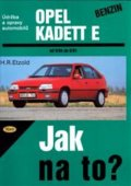 Etzold Hans-Rudiger Dr.: Opel Kadett E benzin 9/84 - 8/91 - Jak na to? - 7.