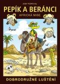 Pospíchal Josef: Pepík a beránci - Africká mise - dobrodružné luštění