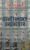 Fénelonová Fania: Osvětimský orchestr