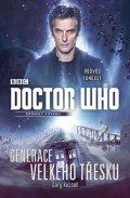 Russell Gary: Doctor Who: Generace velkého třesku