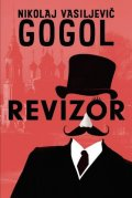 Gogol Nikolaj Vasiljevič: Revizor