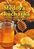 Vašák Jaroslav: Medová kuchařka