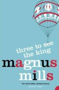 Mills Magnus: Three to See the King