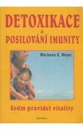 Meyer Marianne: Detoxikace a posilování imunity - Sedm pravidel vitality