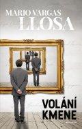 Llosa Mario Vargas: Volání kmene
