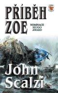 Scalzi John: Příběh Zoe