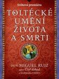 Don Miguel Ruiz: Čtyři dohody - pracovní kniha