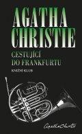 Christie Agatha: Cestující do Frankfurtu