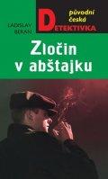 Beran Ladislav: Zločin v abštajku