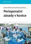 Jedličková Jaroslava, Svoboda Tomáš, Wichsová Jana,: Perioperační zásady v kostce