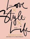 Doré Garance: Love × Style × Life
