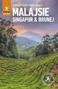 kolektiv autorů: Malajsie, Singapur, Brunej - Turistický průvodce