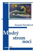 Nováková Zuzana: Modrý strom noci