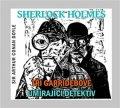 Doyle Arthur Conan: Sherlock Holmes - CD (Tři Garridebové a Umírající detektiv)