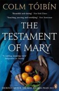 Toibin Colm: The Testament of Mary