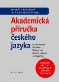 Pravdová Markéta, Svobodová Ivana: Akademická příručka českého jazyka
