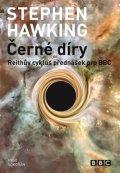 Hawking Stephen W.: Černé díry - Reithův cyklus přednášek pro BBC